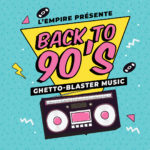 Back to 90's | Ghetto-Blaster Music